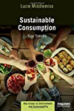 img - for Sustainable Consumption: Key Issues (Key Issues in Environment and Sustainability) book / textbook / text book