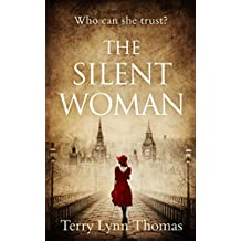 The Silent Woman: The USA TODAY BESTSELLER - a gripping historical fiction (Cat Carlisle, Book 1)
