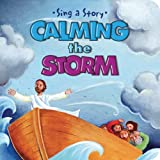Calming the Storm (Sing a Story)