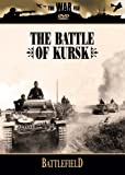 The Battlefield: The Battle of Kursk