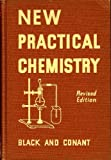 img - for New Practical Chemistry : Fundamental Principles Applied to Modern Life book / textbook / text book