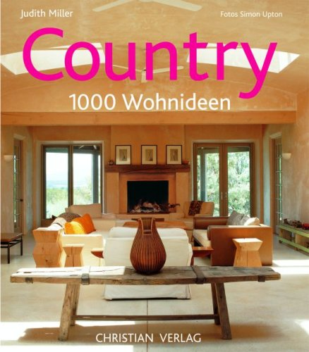 Country: 1000 Wohnideen