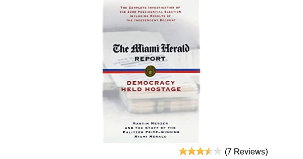 The miami herald report democracy held hostage kindle edition by 51ztegwgumlsr600315piwhitestripbottomleft035pistarratingthreeandhalfbottomleft360 6sr600315za7 reviews445291400400arial12400 fandeluxe Choice Image