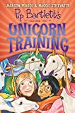 img - for Pip Bartlett's Guide to Unicorn Training book / textbook / text book