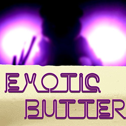 Exotic Butter (feat. Rockit)