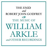 Music of William Arkle & Other Recordings