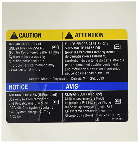 Genuine GM 25831315 Air Conditioning Refrigerant Charge Label ()