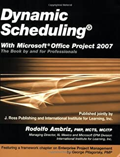 Amazon dynamic scheduling with microsoft project 2013 the dynamic scheduling with microsoft office project 2007 the book by and for professionals fandeluxe Choice Image