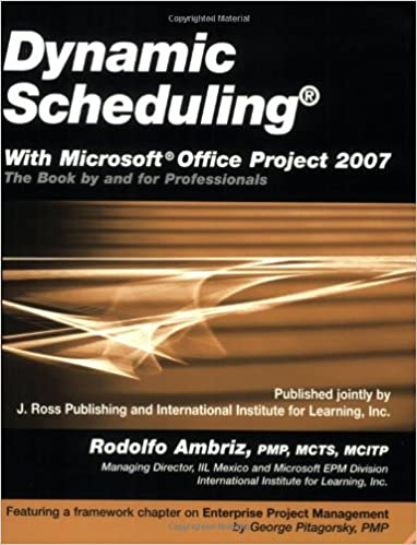 amazon com dynamic scheduling with microsoft office project 2007