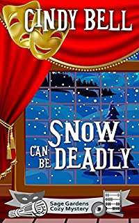 Snow Can Be Deadly by Cindy Bell ebook deal