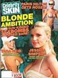 Celebrity Skin – Issue 146: Nude Celebrity Magazine! Jessica Simpson, Paris Hilton, Tara Reid, and More!
