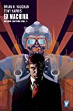 Ex Machina, Book 1 (Deluxe Edition)