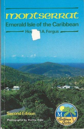 Montserrat: Emerald Isle of the Caribbean (Macmillan Caribbean Guides)