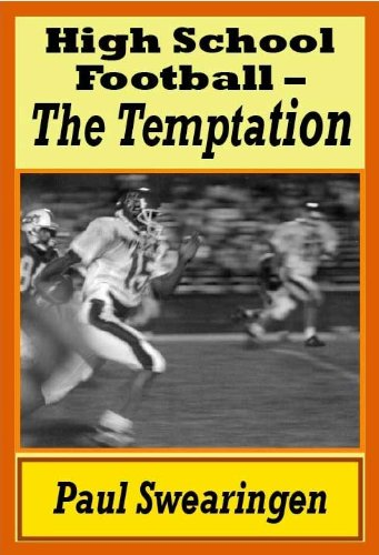 Search : High School Football - The Temptation (The High School Series Book 1)