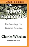img - for Naked Economics: Undressing the Dismal Science book / textbook / text book