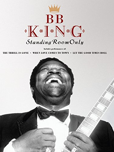 B.B. King - Standing Room Only ()