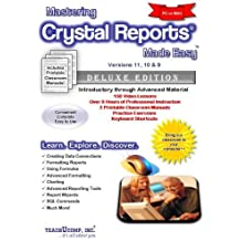 Mastering Crystal Reports Made Easy Training Tutorial v. 11 (XI), 10 & 9 - How to use Crystal Video e Book Manual Guide. Even dummies can learn from ... - Advanced material from Professor Joe