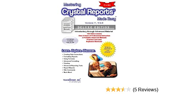 Mastering Crystal Reports Made Easy Training Tutorial v  11