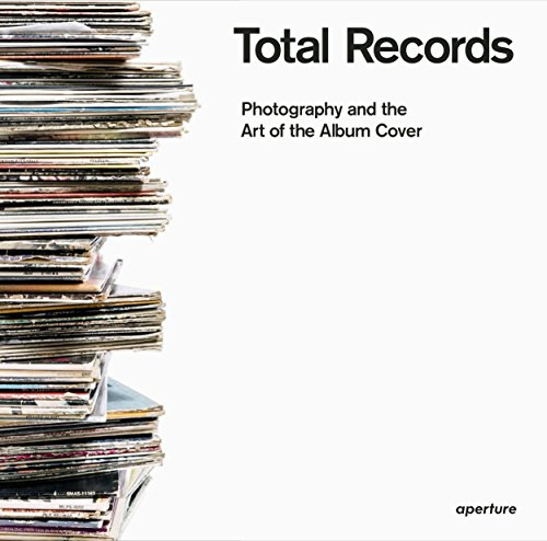 Pdf Photography Total Records: Photography and the Art of the Album Cover