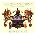 The Legend Of Kung Folk Part 1 (The Killing Bite)