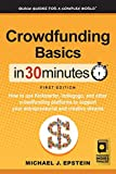 Crowdfunding Basics In 30 Minutes: How to use