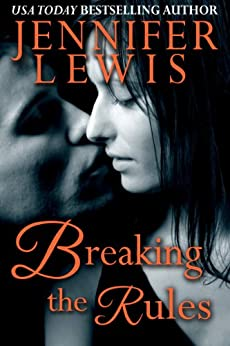 Breaking the Rules by [Lewis, Jennifer]