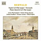 Berwald: Septet in B flat Major / Piano Quartet in E flat Major / Serenade