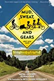 Mud, Sweat, and Gears, Joe Kurmaskie, 1891369946