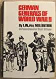 German Generals of World War II, F. W. Von Mellenthin, 0806114061