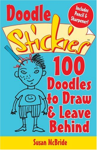 Doodle Stickies®: 100 Doodles to Draw & Leave Behind (Stickiers) pdf