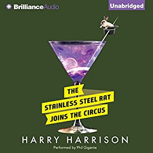 The Stainless Steel Rat Joins the Circus Audiobook