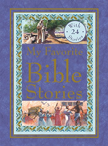 (My Favorite Bible Stories: Jonah and the Whale and Other Stories / Moses in the Reeds and Other Stories / Joseph's Coat of Many Colors and Other Stories / Adam and Eve and Other Stories)