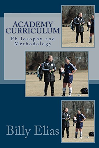 Academy Curriculum: Philosophy and Methodology