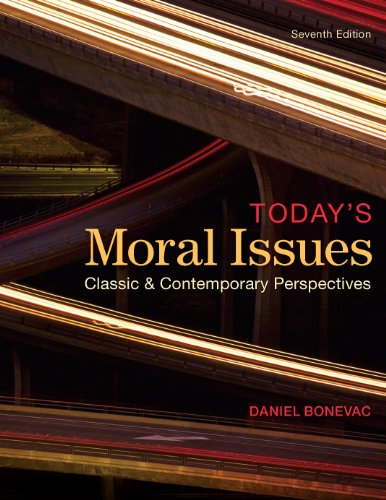 Download Today's Moral Issues: Classic and Contemporary Perspectives, 7th edition Pdf