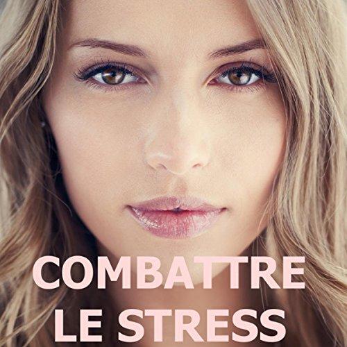Combattre le stress musicoth rapie antistress pour for Le stress