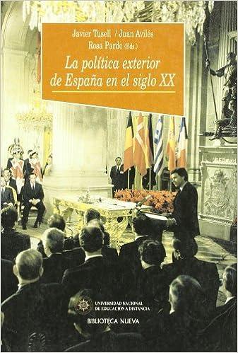 La política exterior de España en el siglo XX Historia Biblioteca ...