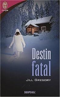 Destin fatal par Jill Gregory