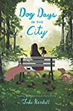 #6: Dog Days in the City