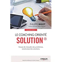 COACHING ORIENTÉ SOLUTION (LE) 2E ÉD.