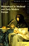 Widowhood in Medieval and Early Modern Europe (Women And Men In History), Sandra Cavallo, Lyndan Warner, 0582317487