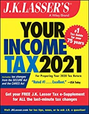 J.K. Lasser's Your Income Tax 2021: For Preparing Your 2020 Tax Re