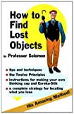 How to Find Lost Objects, Professor Solomon, 0912509120