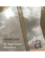 Fly High Brave Dreamers