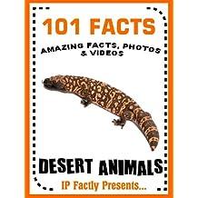 101 Facts... Desert Animals! Desert Animal Books for Kids (101 Animal Facts)
