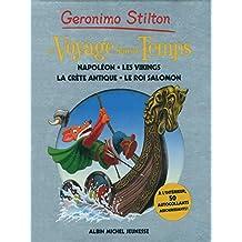 Voyage dans le temps - Volume 5: Napoléon, les vikings, la Crète Antique, le Roi Salomon