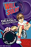 Book Review: Will Solvit and the Deadly Gladiators