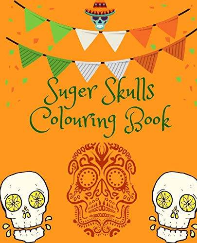 Suger Skulls Colouring Book]()