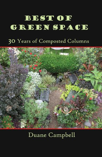 Best of Green Space: 30 Years of Composted Columns by [Campbell, Duane]