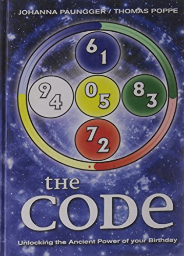 The Code: Unlocking the Ancient Power of Your Birthday