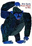 img - for From Head to Toe Board Book by Eric Carle (1999-03-27) book / textbook / text book